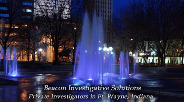 Ft. Wayne Private Investigator