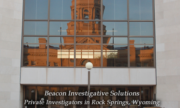 Rock Springs Private Investigator