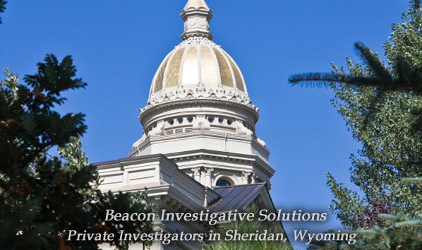 Sheridan Private Investigator