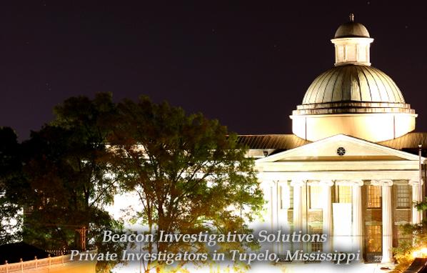 Tupelo Private Investigator