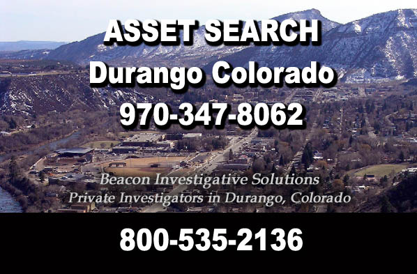 Durango Colorado Asset Search