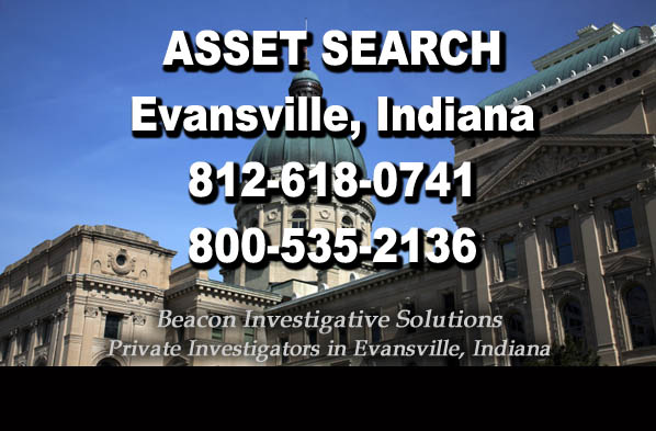 Evansville Indiana Asset Search