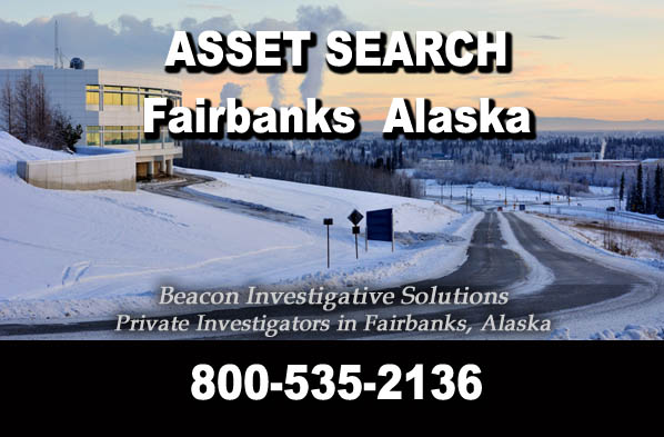Fairbanks Alaska Asset Search