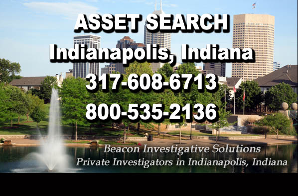 Indianapolis Indiana Asset Search