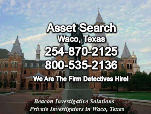 Waco Texas Asset Search